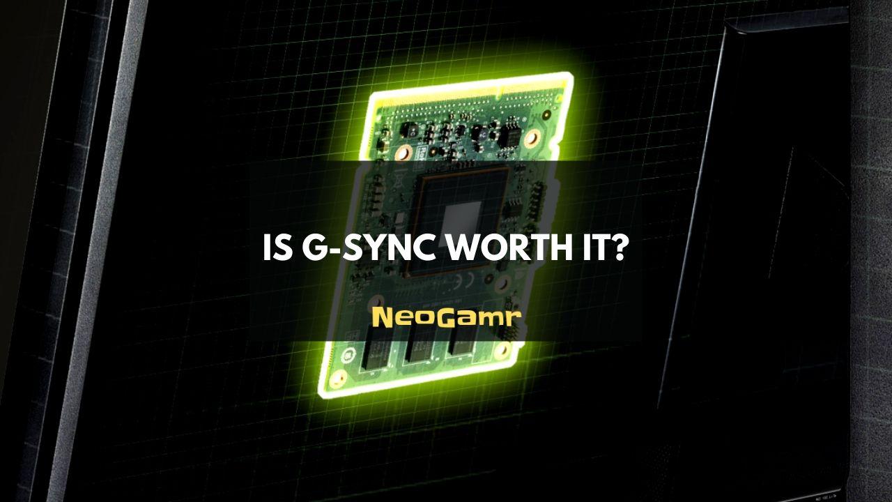 Is G-Sync Worth It (Thumbnail)