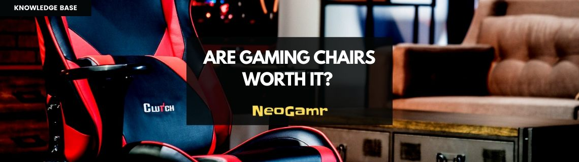Are Gaming Chairs Worth It_