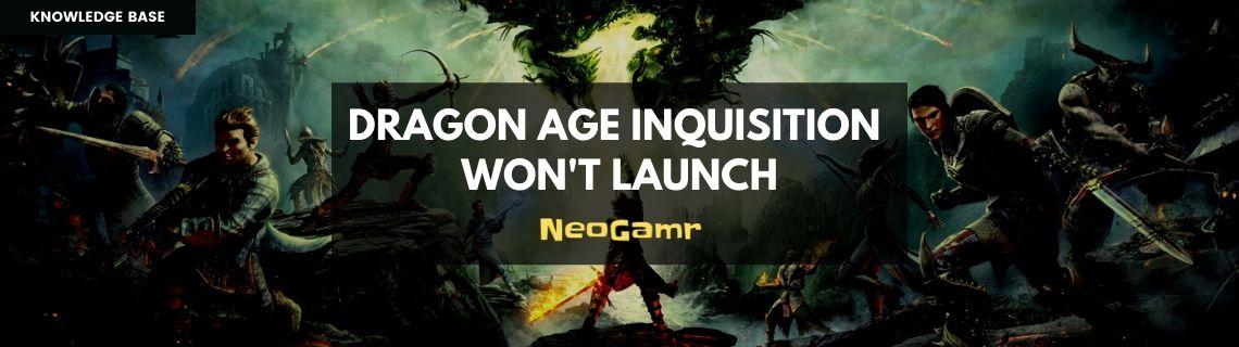 Dragon Age Inquisition Wont Launch