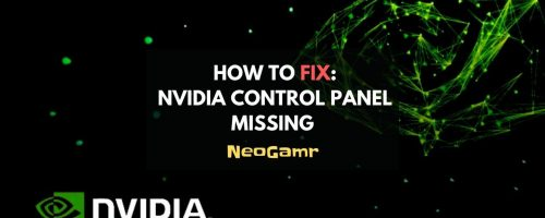 Nvidia Control Panel Missing In Windows [Solved]