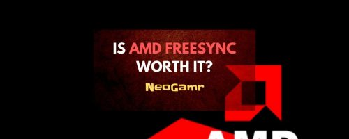 Is AMD FreeSync Worth It And Does It Improve Gaming?