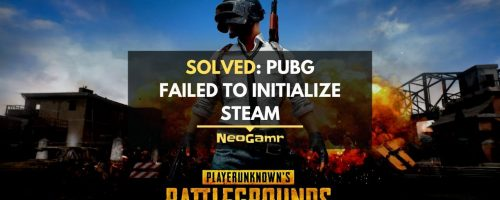 PUBG Failed To Initialize Steam Error [Solved]