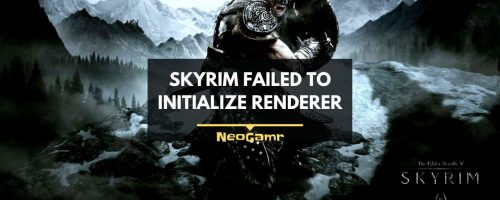 How To Fix Skyrim Failed To Initialize Renderer