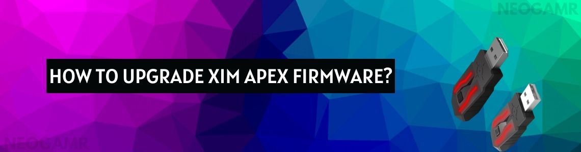 Image of Upgrade for Xim Apex Firmware