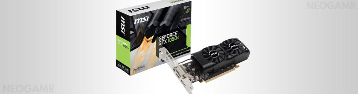 MSI GTX 1050 TI 4GT LP Graphic Cards