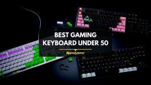 Best Gaming Keyboard Under 50