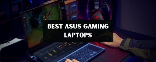 Asus Gaming Laptops 2021: Find The Best Gaming Laptops From Asus!