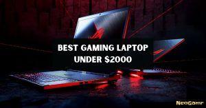 Best Gaming Laptop Under 2000