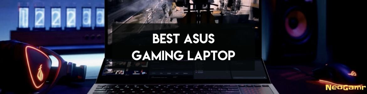 Cover Image of Best Asus Gaming Laptop
