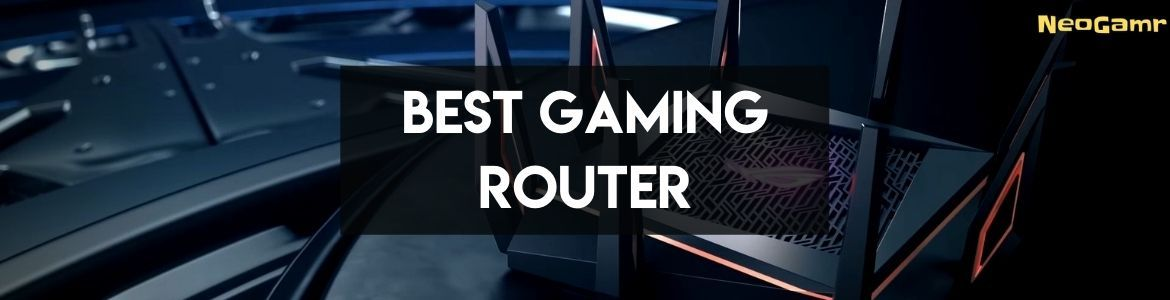 Cover Image of Best Gaming Router