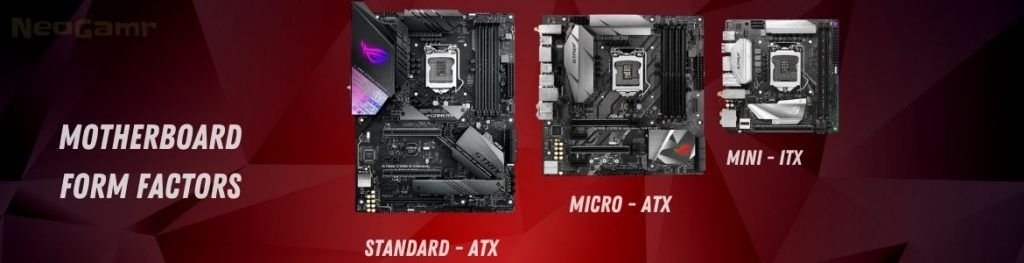 Most Used Motherboard Form Factors