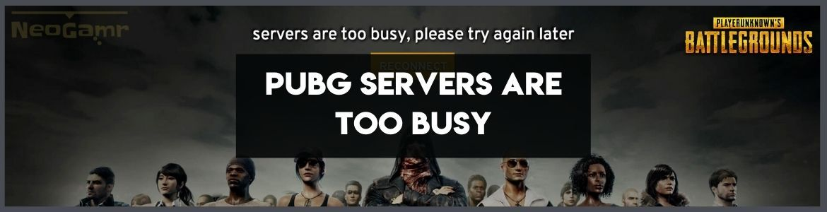Cover Image of pubg servers are too busy