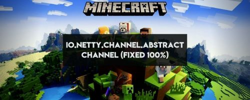 "How To Fix the ""io.netty.channel.abstractchannel"" Minecraft Error!"