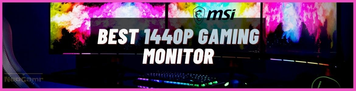 Cover Image of Best 1440p Gaming Monitor