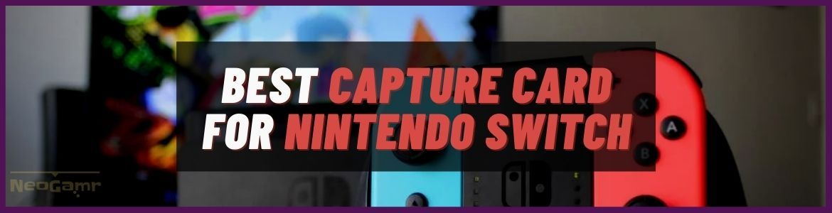 Cover Image of best capture card for Switch
