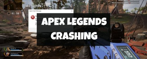 How To Fix Apex Legends Keeps Crashing Error?
