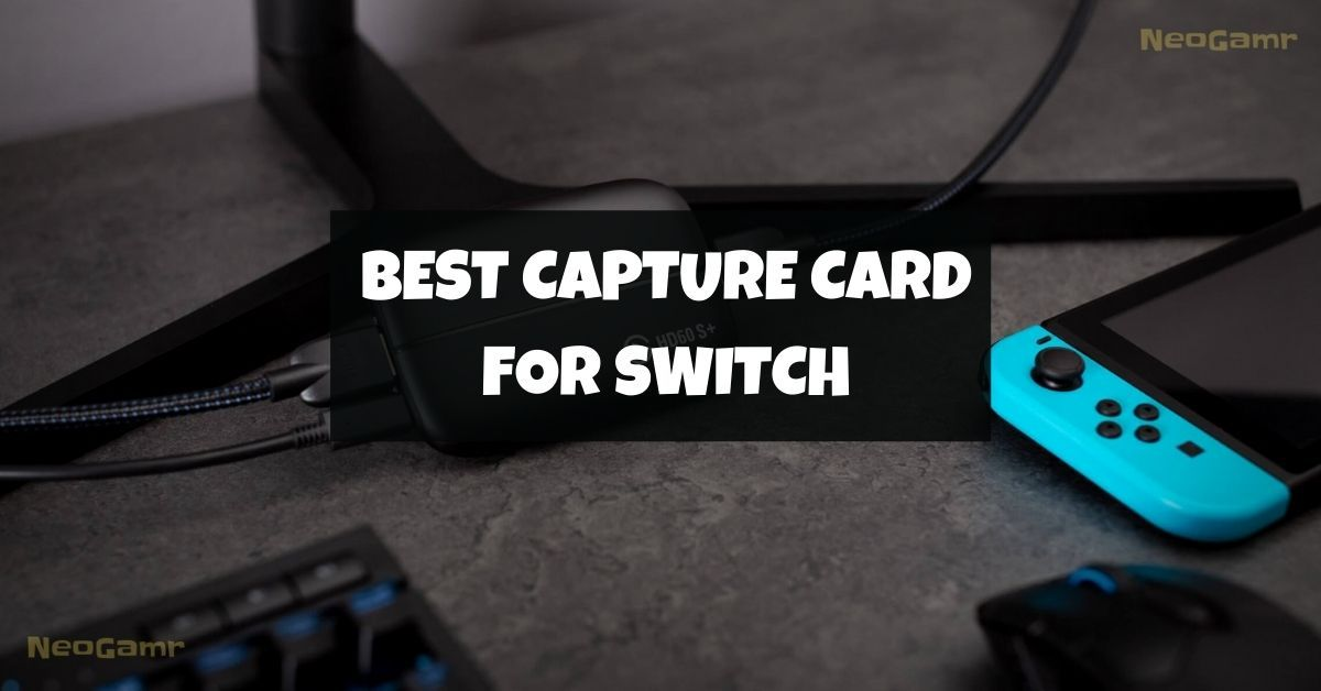 Best Capture Card For Switch