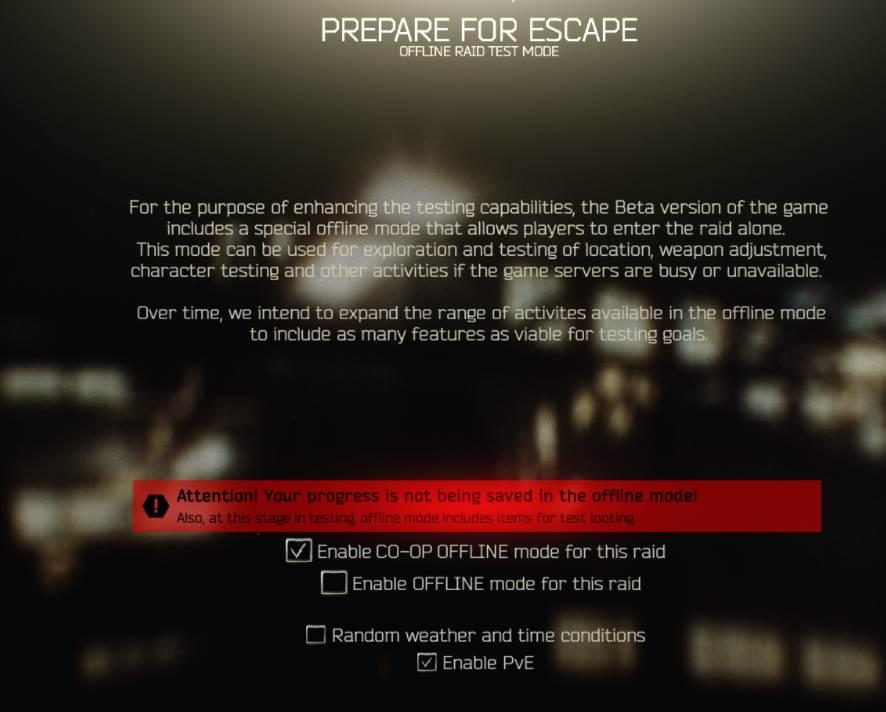 Offline Mode of Escape From Tarkov