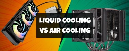 Liquid Cooling Vs Air Cooling In 2021 – Which Is Better?