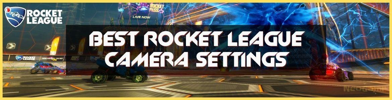best rocket league camera settings