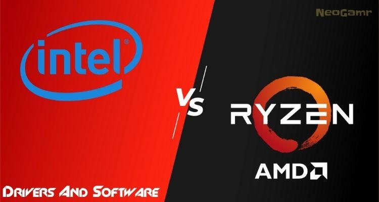 Intel vs Ryzen Drivers And Software