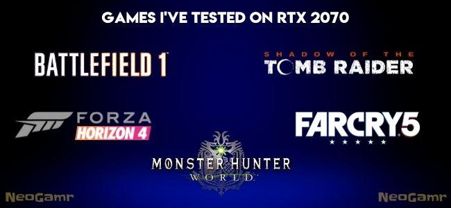 Games I've Tested On RTX 2070